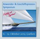 Anwender- & Geschäftsprozess-Symposium, 11.-12. Oktober 2012, Gießen