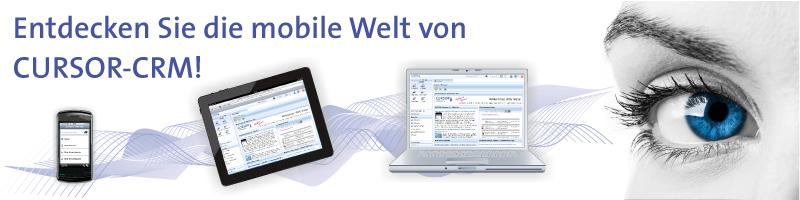 CRM-Aktuell 10-2011 - Entdecken Sie die mobile Welt von CURSOR-CRM!
