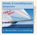 Technik- und Geschäftsprozess-Symposium, 15. November 2011, Marburg